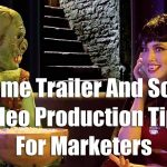 Game Trailer and Social Video Production Tips for Marketers